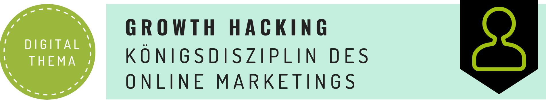 Growth Hack ist Königsdisziplin im Online Marketing | DIGITAL Marketing Expert