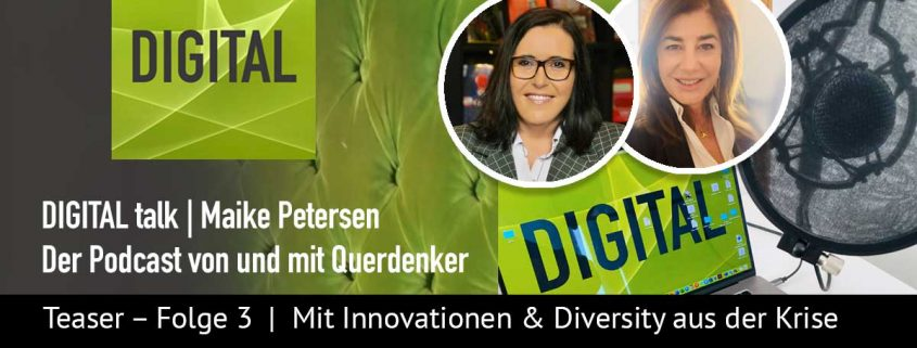 Innovationen & Diversity Podcast DIGITAL talk - Folge #1 | Artikelbild | Maike Petersen