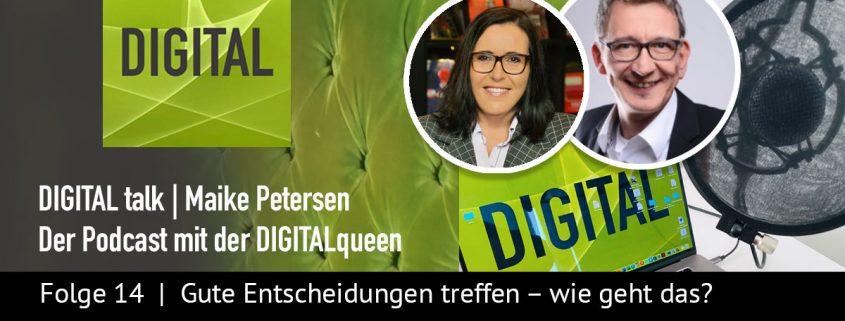 Richtige Entscheidungen treffen | DIGITAL talk Podcast Maike Petersen mit Eva Riedi - Beitragsbild_1200x456