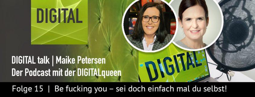 Be Fucking you | DIGITAL talk Podcast Maike Petersen - Beitragsbild_1200x456px